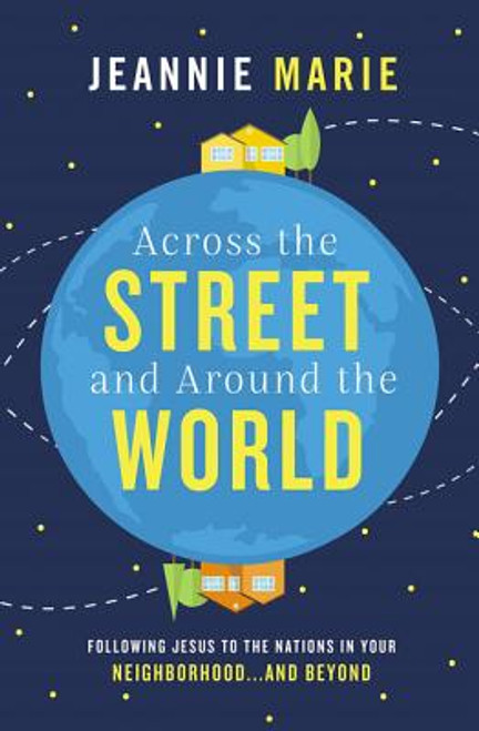 Across the Street and Around the World - Softcover
