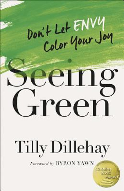 Seeing Green: Don't Let Envy Color Your Joy