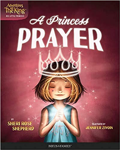 Adventures With the King: A Princess' Prayer