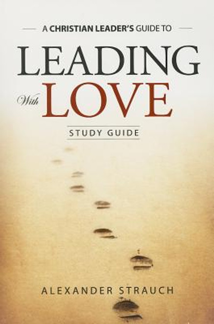 Leading with Love (Study Guide)