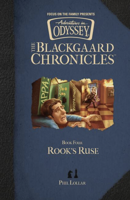 Adventures in Odyssey: The Blackgaard Chronicles #4 - Rook's Ruse