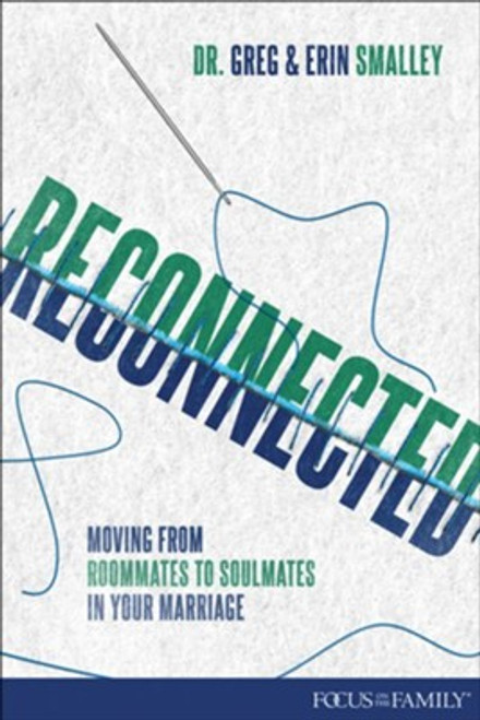 Reconnected: Moving from Roommates to Soulmates in Your Marriage Paperback