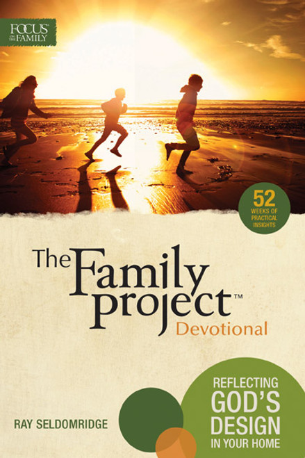 The Family Project Devotional: Reflecting God's Design In Your Home (Digital)
