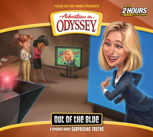 Adventures in Odyssey #68: Out of the Blue