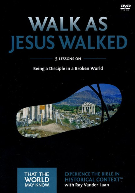 That the World May Know #7: Walk as Jesus Walked (Digital)