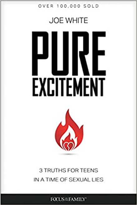 Pure Excitement: 3 Truths for Teens in a Time of Sexual Lies (Digital)