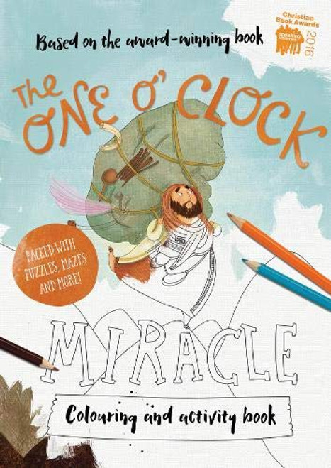 The One O'Clock Miracle Colouring & Activity Book: Colouring, Puzzles, Mazes and More