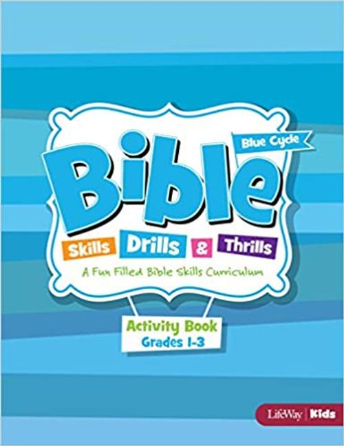 Bible Skills, Drills, & Thrills: Blue Cycle - Grades 1-3 Activity Book