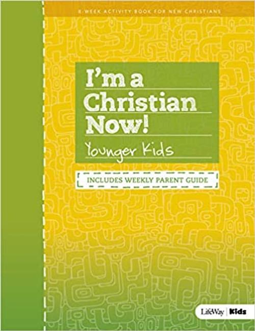 I'm a Christian Now Younger Kids Activity Book REV (Revised)