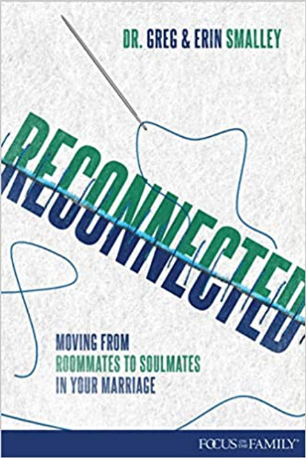 Reconnected: Moving from Roommates to Soulmates in Your Marriage (Digital)
