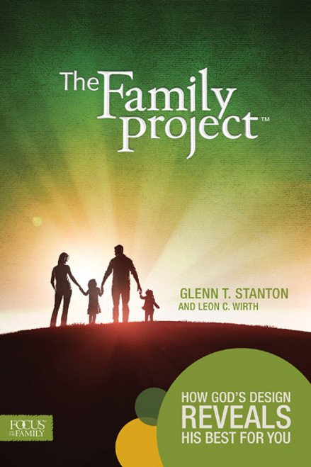 The Family Project: How God's Design Reveals His Best for You (Digital)