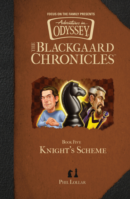 Adventures in Odyssey: The Blackgaard Chronicles #5 - Knight's Scheme