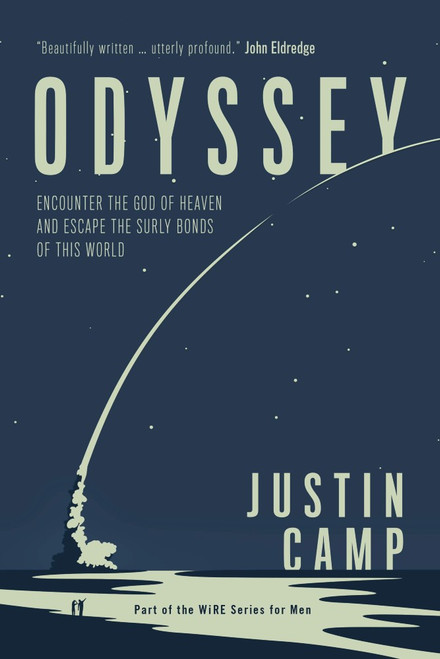 Odyssey: Encounter the God of Heaven and Escape the Surly Bonds of This World
