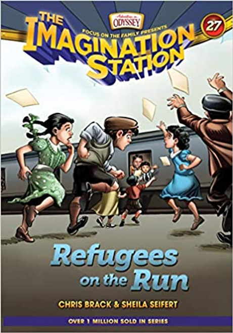 Imagination Station #27: Refugees on the Run