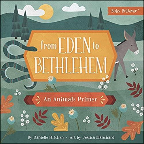 From Eden to Bethlehem: An Animals Primer