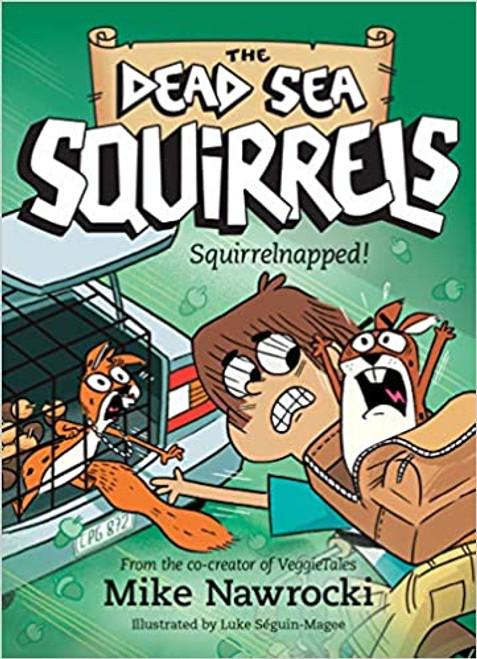 Squirrelnapped! (Dead Sea Squirrels #4)