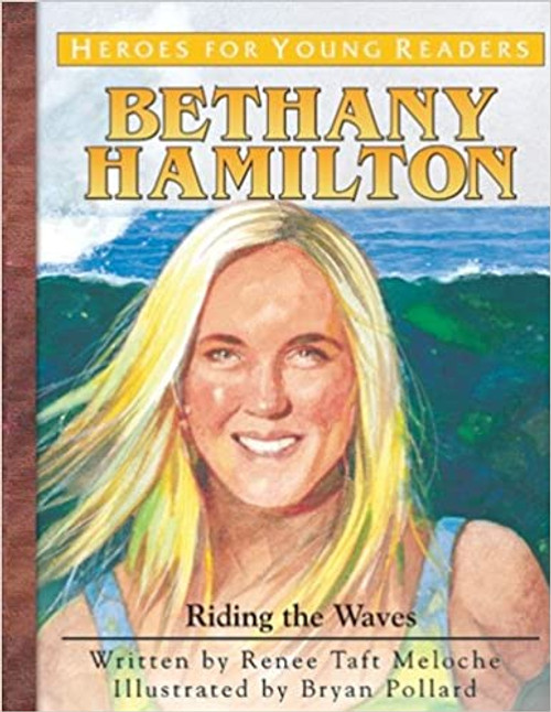Bethany Hamilton: Riding the Waves