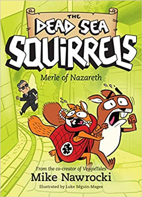Merle of Nazareth (The Dead Sea Squirrels #7)