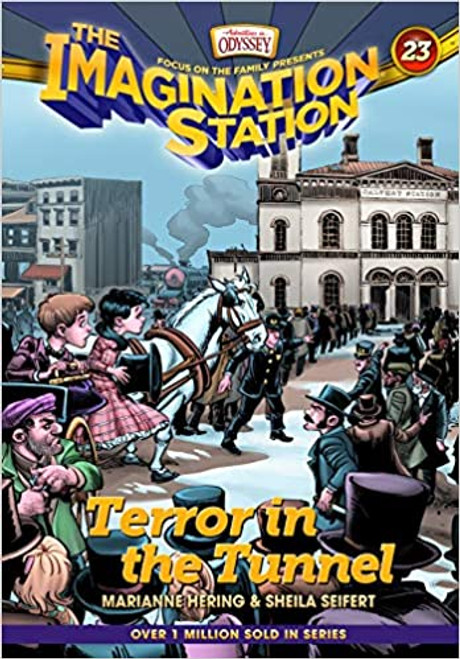 Terror in the Tunnel (Imagination Station Books #23)