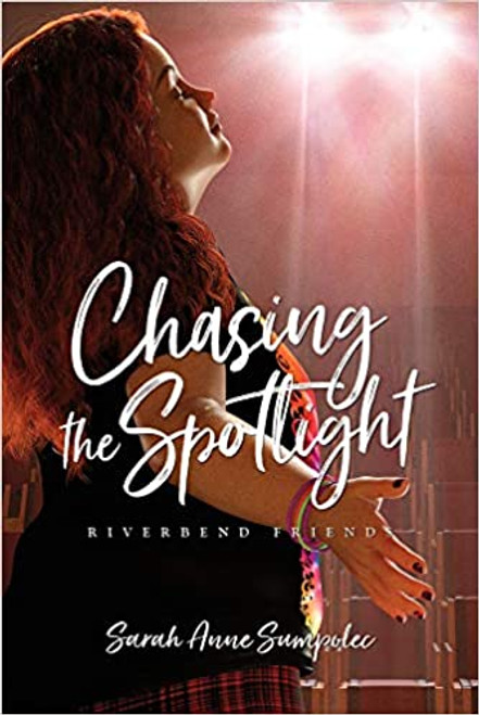 Chasing the Spotlight: Riverbend Friends #4