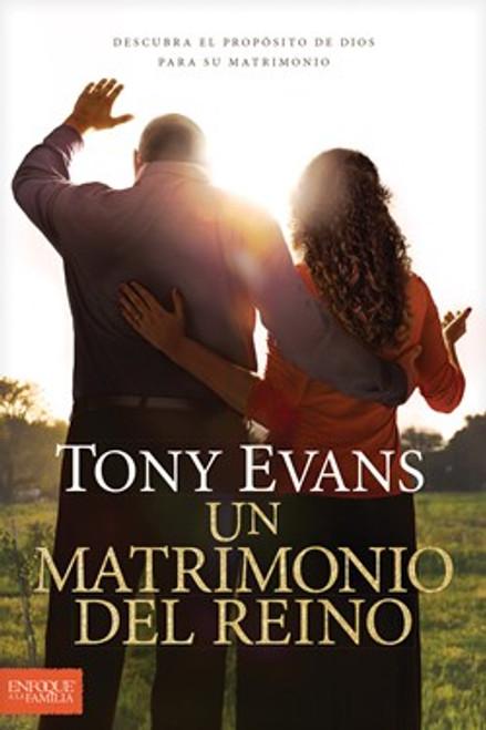 Un Matrimonio del Reino: Descubra El Prop?sito de Dios Para Su Matrimonio