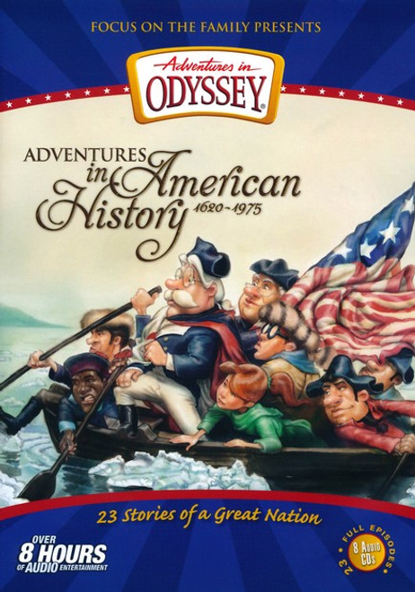 Adventures in Odyssey American History Compilation
