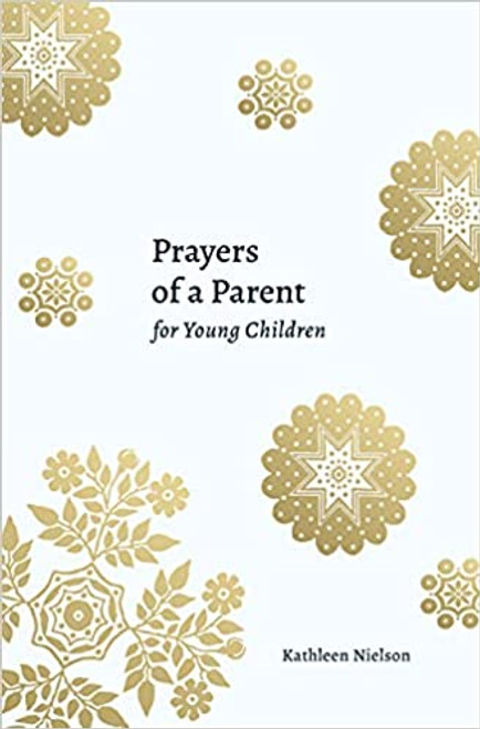 Prayers of a Parent for Young Children