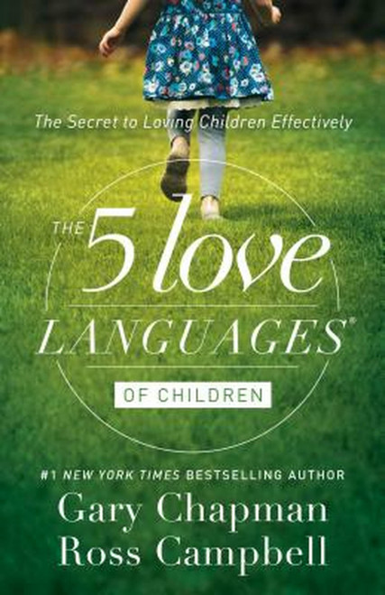 The 5 Love Languages for Children and The 5 Love Languages for Teens