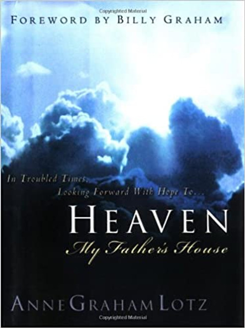 Heaven: My Father's House (Revised)