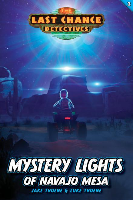 Mystery Lights of Navajo Mesa (Last Chance Detectives Book #2)