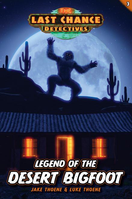 Legend of the Desert Bigfoot (Last Chance Detectives Book #3)