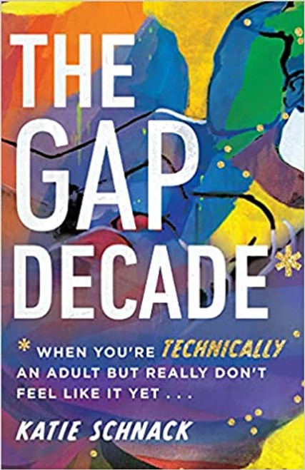 The Gap Decade: When You're Technically an Adult but Really Don't Feel Like It Yet