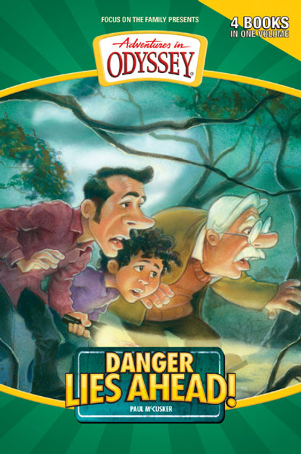 Adventures in Odyssey Four-Books-in-One: Danger Lies Ahead! (Digital)