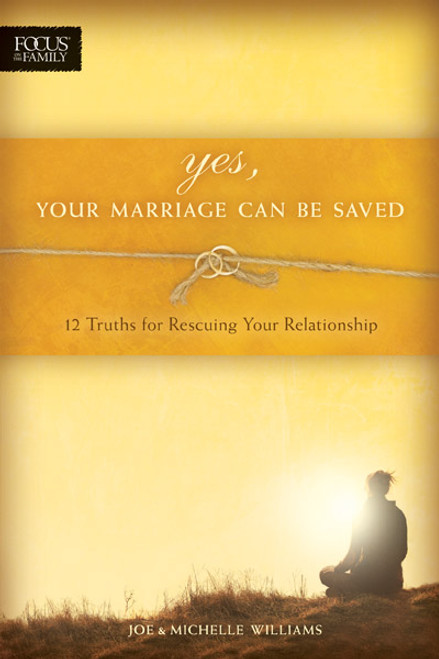 Yes, Your Marriage Can Be Saved (Digital)