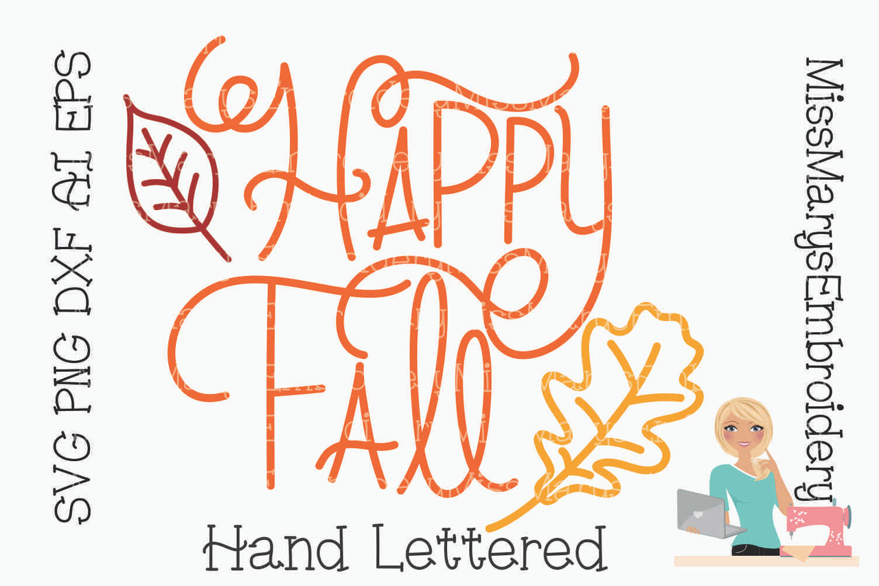Happy Fall Svg Miss Mary S Embroidery