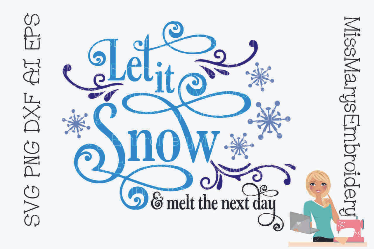 Let it Snow & Melt the next day