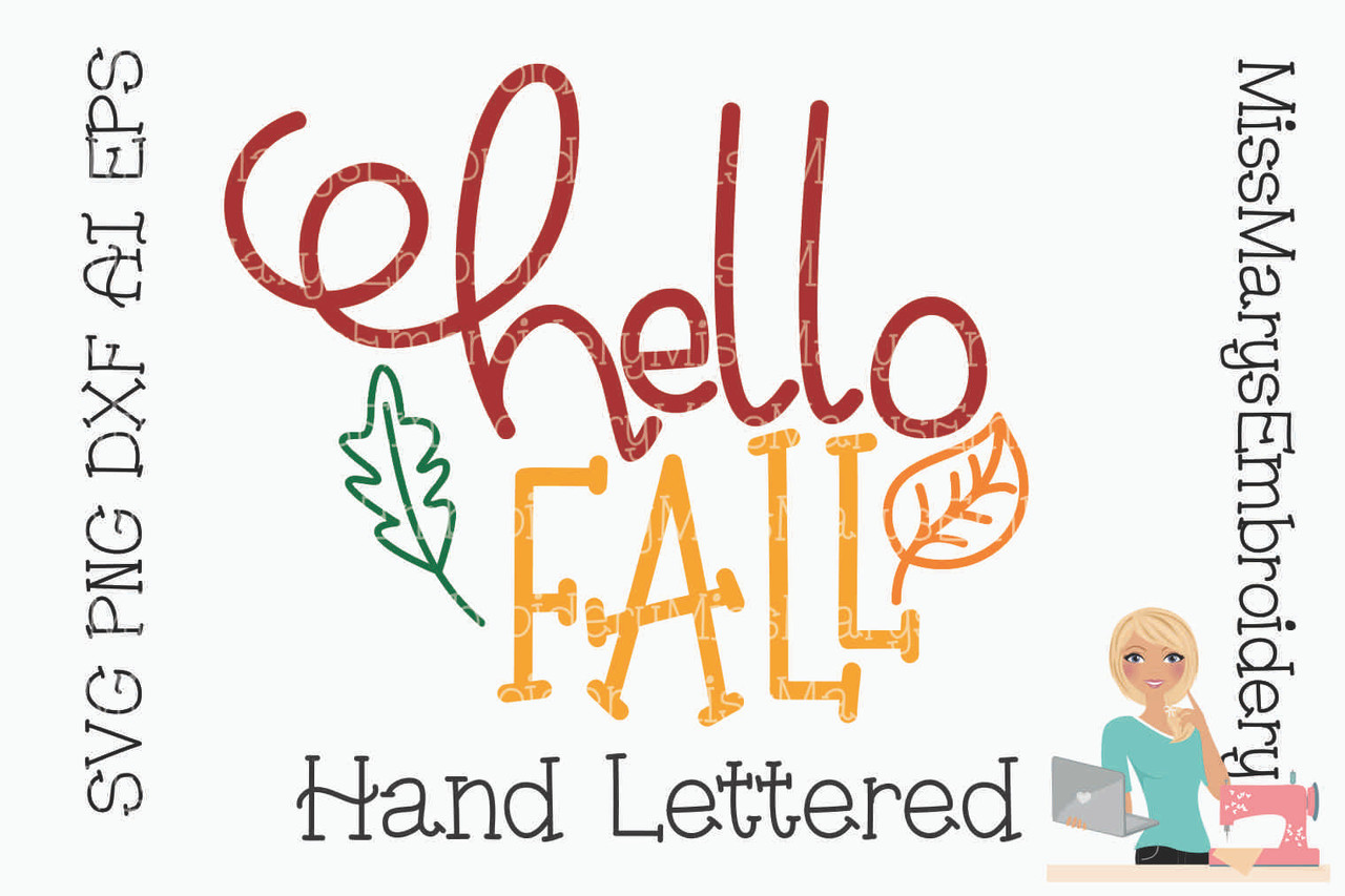 Hello Fall Svg Miss Mary S Embroidery