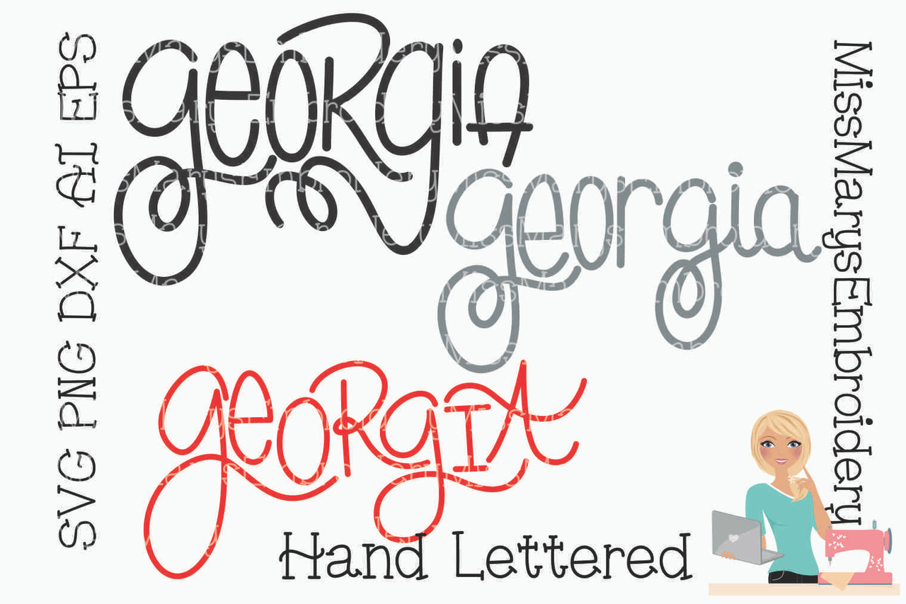 Hand Lettered Georgia Svg Miss Mary S Embroidery