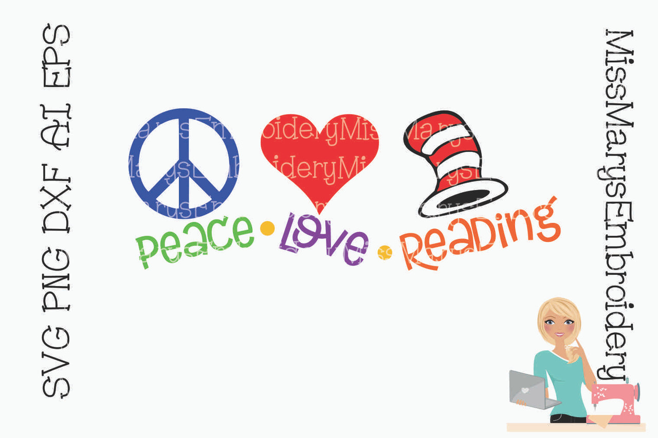 Peace Love Reading Svg Miss Mary S Embroidery