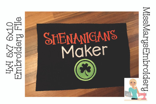 Shenanigans Maker Embroidery