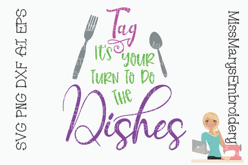 Tag it's your turn to do the Dishes SVG