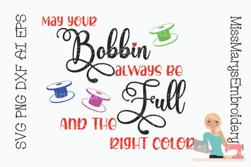 May Your Bobbin Be Full SVG