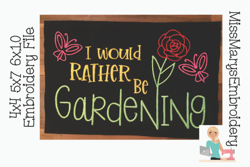 Rather Be Gardening Embroidery