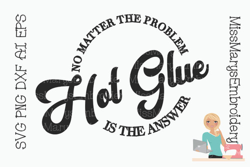 Hot Glue Answer