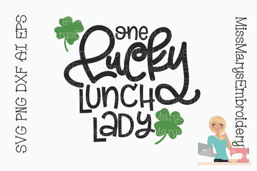 Lucky Lunch Lady SVG