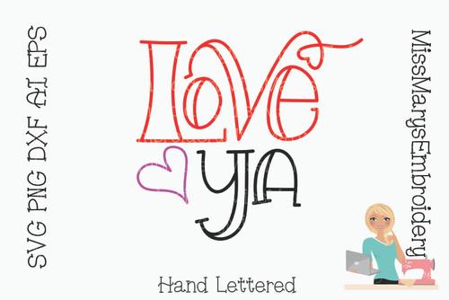 Love Ya SVG