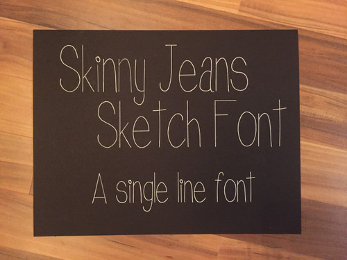Skinny Jeans Single Line Sketch Font