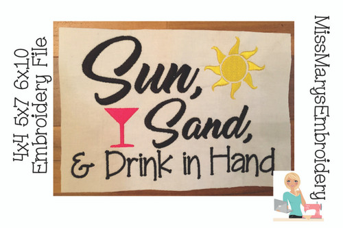 Sun, Sand & Drink In Hand Saying Embroidery