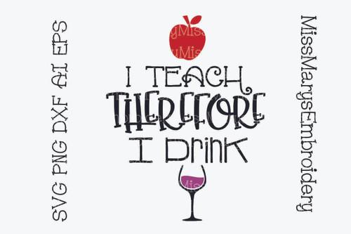 I Teach I Drink
