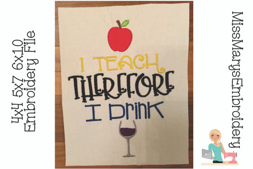 I Teach I Drink Embroidery